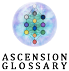 Ascension Glossary