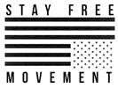 Stay Free Movement