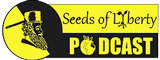 Seeds of Liberty Podcast